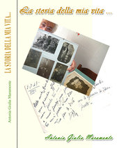 LA STORIA DELLA MIA VITA - Libro di narrativa con illustrazioni