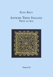 Elisa Ricci, Antiche trine italiane - Trine ad ago