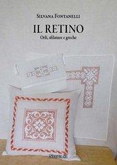 Silvana Fontanelli, Il retino - orli, sfilature e greche