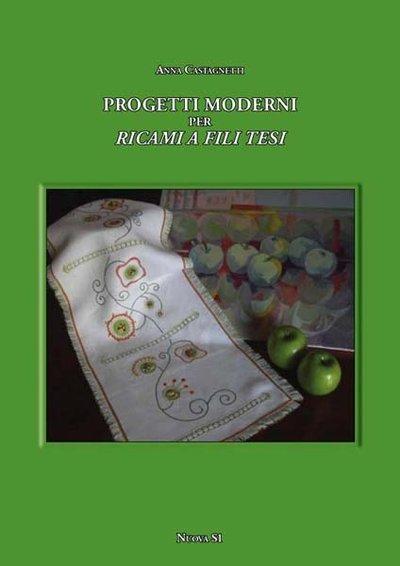 Anna Castagnetti, Progetti moderni per ricami a fili tesi