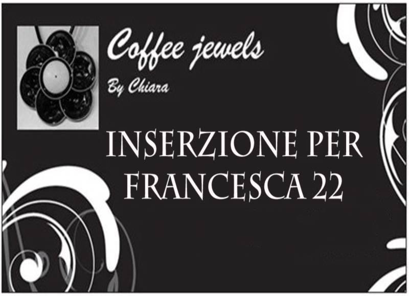 Inserzione per Francesca22