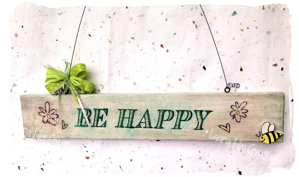 Cartello in legno BE HAPPY