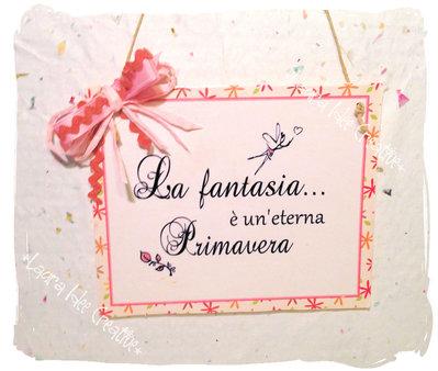 """Targa legno """"La Fantasia"""""""