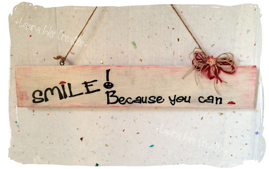 "Targa legno ""Smile because you can"""