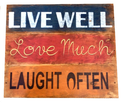"Quadro in legno ""Live Well, Love Much,Laught Often"""