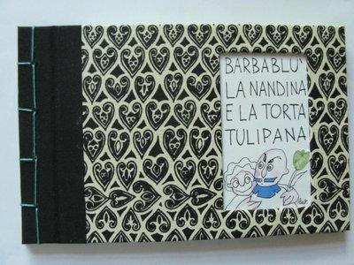 Barbablù la Nandina e la torta tulipana