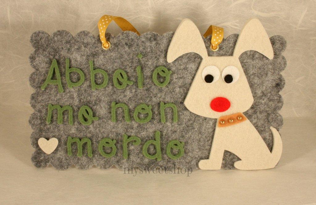 Cane targhetta fuoriporta feltro per la casa e per te for Impermeabile per cani fai da te