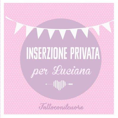 Inserzione privata per Luciana