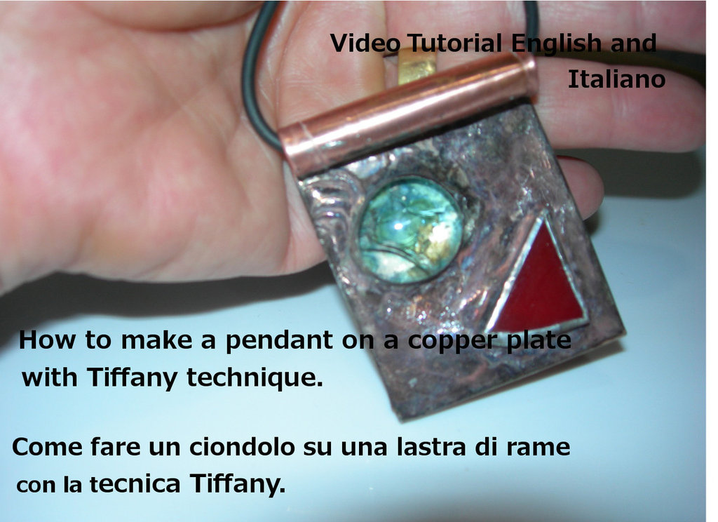 Tutorial-Come fare un ciondolo su una lastra di rame. Vetro-Rame-Tecnica Tiffany- File digitale  -Italiano and English