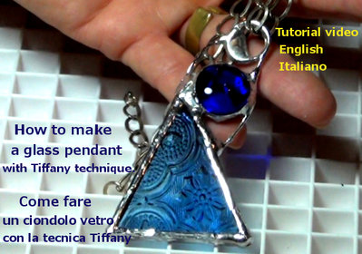 Tutorial - Come fare un ciondolo tecnica Tiffany- Online- File digitale-Italiano and English
