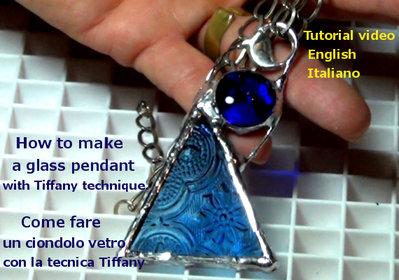 Tutorial - Come fare un ciondolo tecnica Tiffany- Online- File digitale-Italiano and English