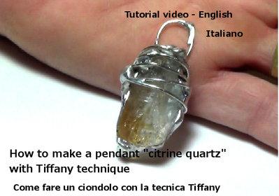 Tutorial -Come fare un ciondolo tecnica Tiffany- Pietra quarzo citrino-Online File digitale-DIY- - Italiano and English