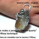 Tutorial -Come fare un ciondolo tecnica Tiffany- Pietra quarzo citrino-Online File digitale-DIY- - Italiano and English