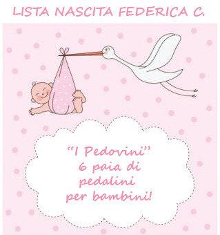 """Lista nascita Federica C. - """"I Pedovini"""""""