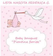 """Lista nascita Federica C. - """"Piantina fiorita"""""""