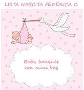 Lista nascita Federica C. - baby bouquet con mini bag