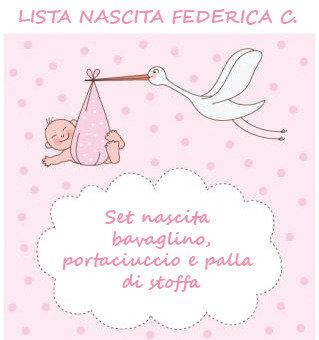 Lista nascita Federica C. - Set nascita bavaglino, portaciuccio e palla di stoffa