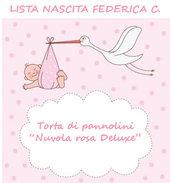 "Lista nascita Federica C. - Torta di pannolini ""Nuvola rosa Deluxe"""