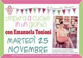 Mar 25 Novembre - Impara a Cucire in un Giorno con Emanuela Tonioni