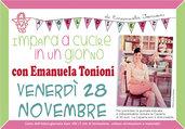 Ven 28 Novembre - Impara a Cucire in un Giorno con Emanuela Tonioni
