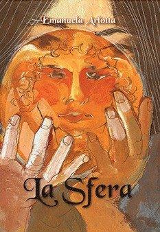Libro 'La Sfera' di Emanuela Arlotta