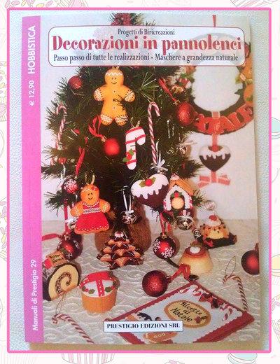 Manuale decorazioni di pannolenci di Natale