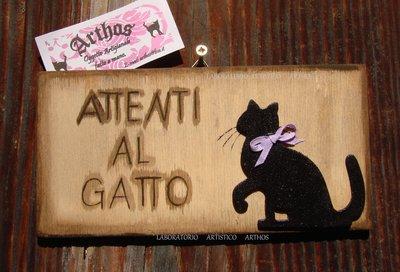 Cartello in legno Attenti al gatto  artigianale fatto dipinto a mano