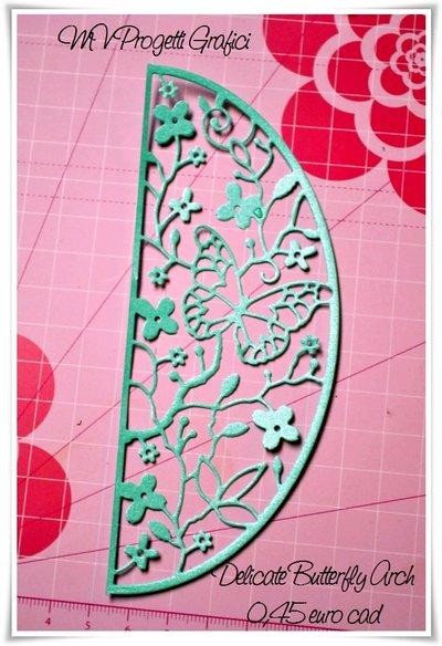 """FUSTELLATO """"Delicate Butterfly Arch"""""""
