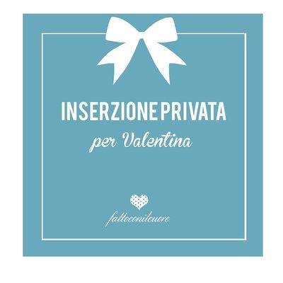 Inserzione privata per Valentina