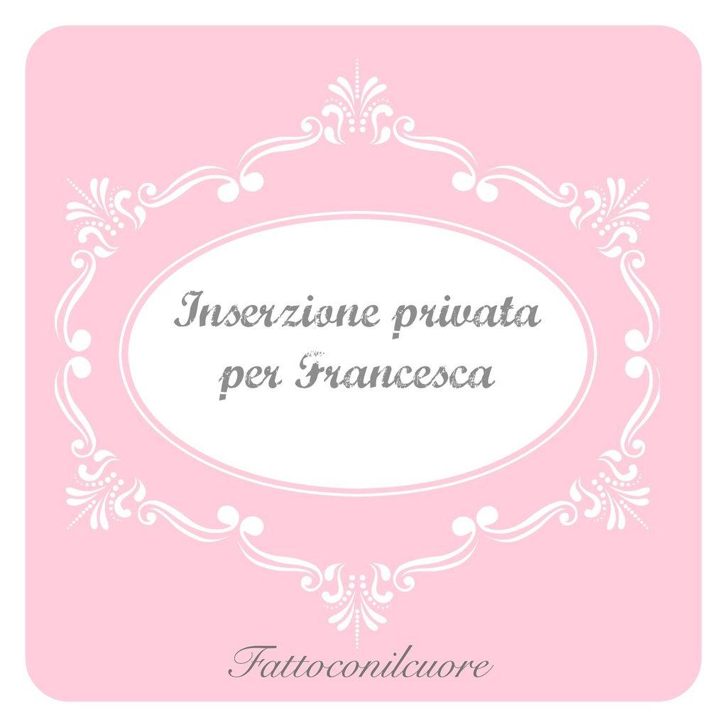 inserzione privata per francesca