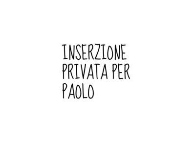 Inserzione Speciale Per Paolo