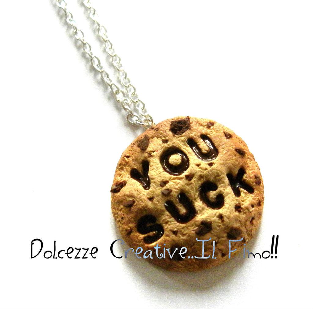 Collezione *Collane Maleducate* Biscotti cookie con goccedi cioccolato YOU SUCK - Fai schifo Pastel goth