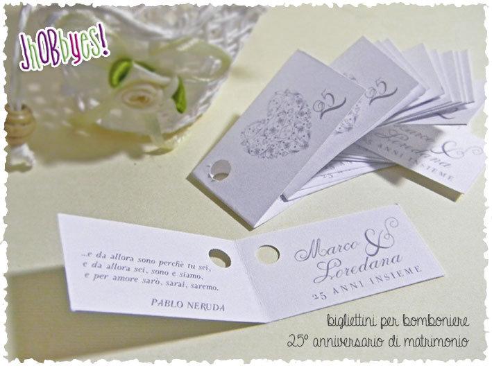 Biglietti bomboniera 25 anniversario di matrimonio for Anniversario matrimonio 25