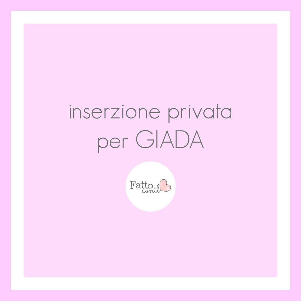 INSERZIONE PRIVATA per GIADA