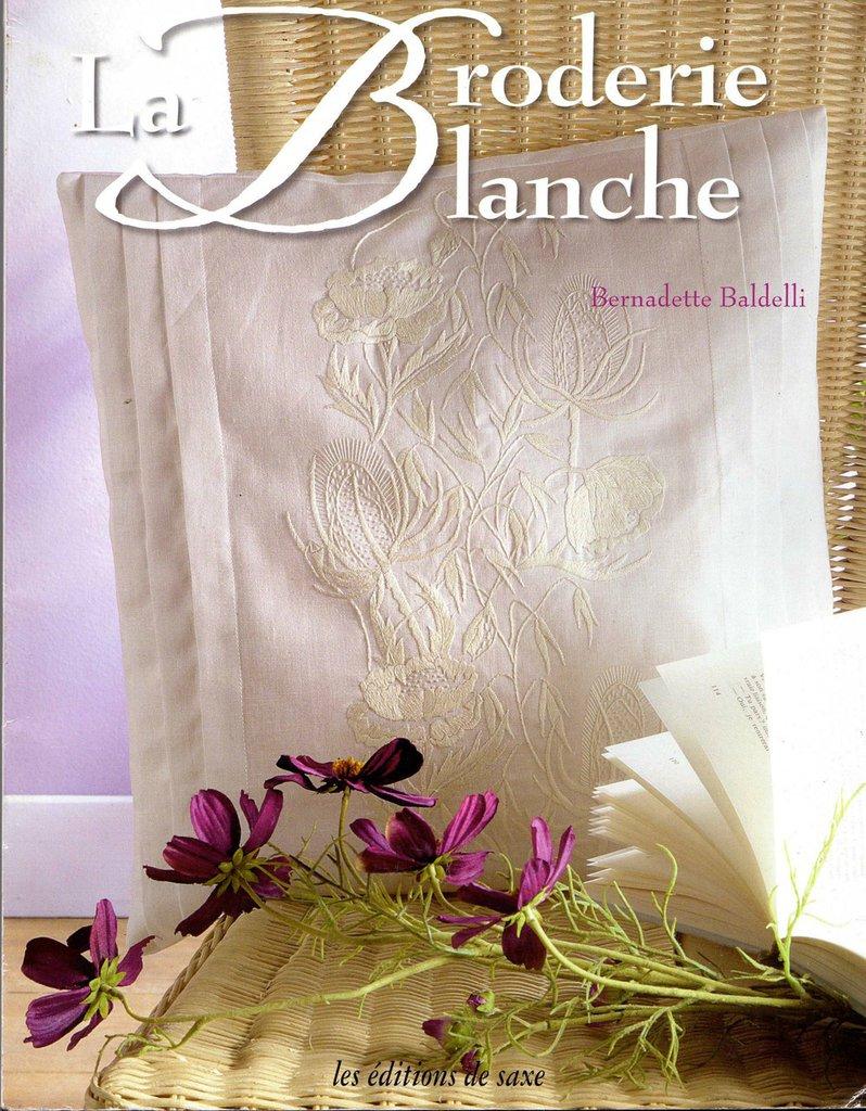 La Broderie Blanche - Bernadette Baldelli