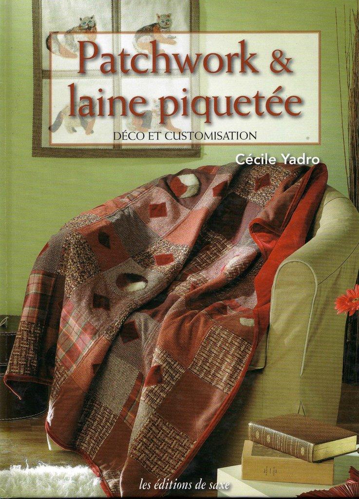 Patchwork & Laine Piquetée - Déco et Customisation
