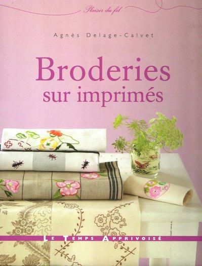 Broderies sur Imprimés - Agnes Delage - Calvet