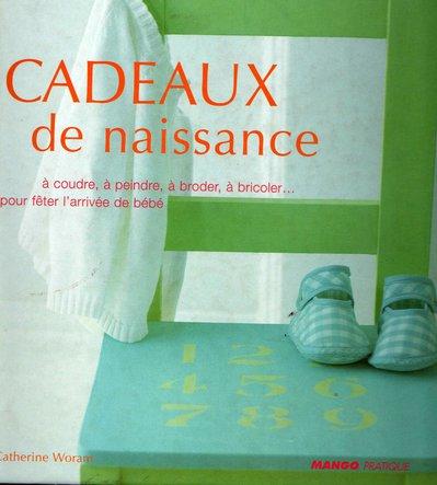 Cadeaux de Naissance - Catherine Woram