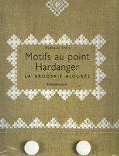 Motifs au point Hardanger - La Broderie Ajourèe - Nathalie Trois