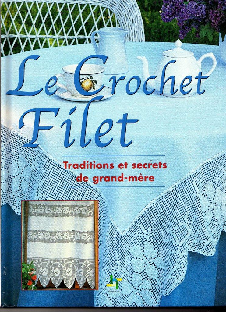 Le Crochet Filet - Uncinetto