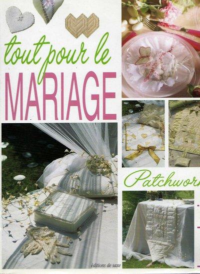 Tout pour le Mariage - Patchwork e Ricamo per il Matrimonio