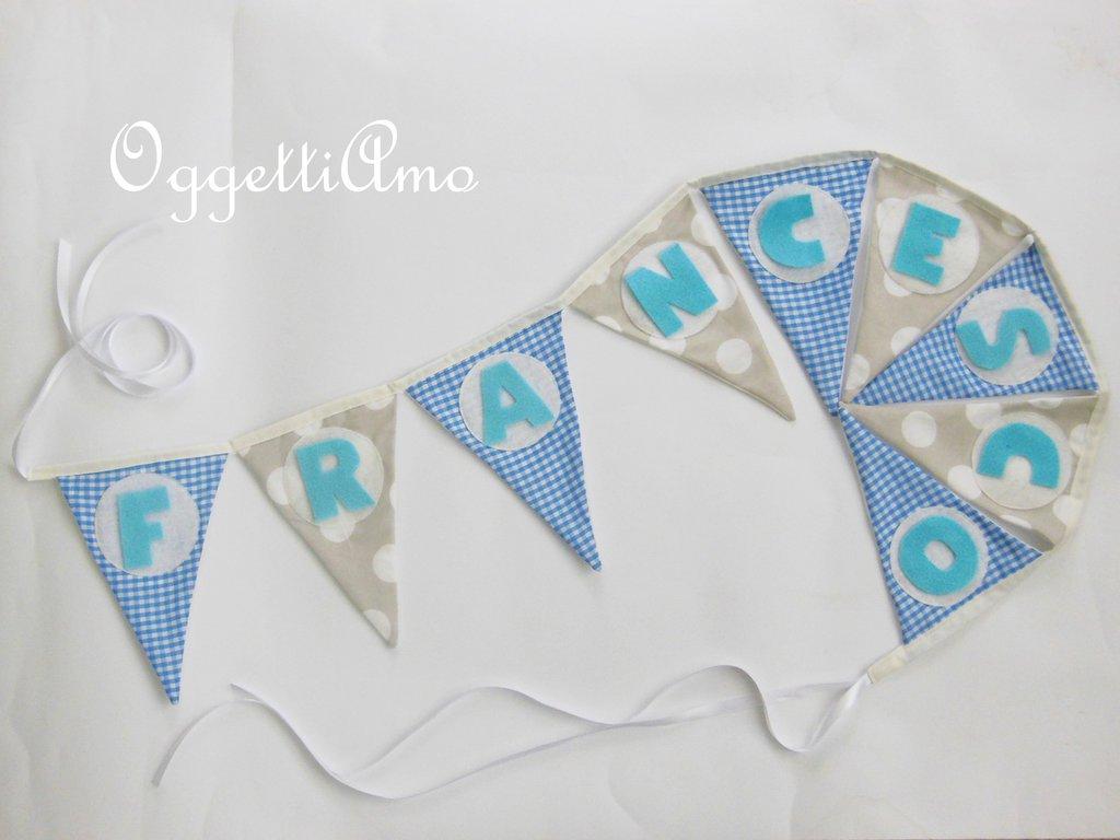 Bandierine di stoffa per FRANCESCO e la sua cameretta: decorazioni azzurre e grigie per un'idea regalo originale!
