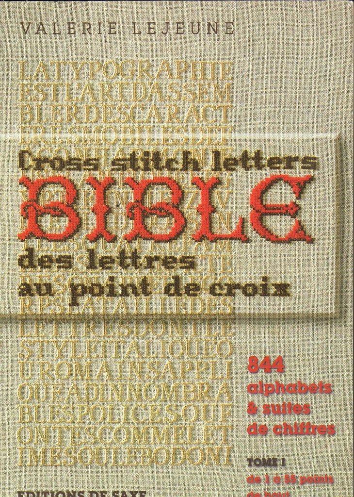 Bible de Lettres au point de croix - Volume 1 - Valérie Lejeune