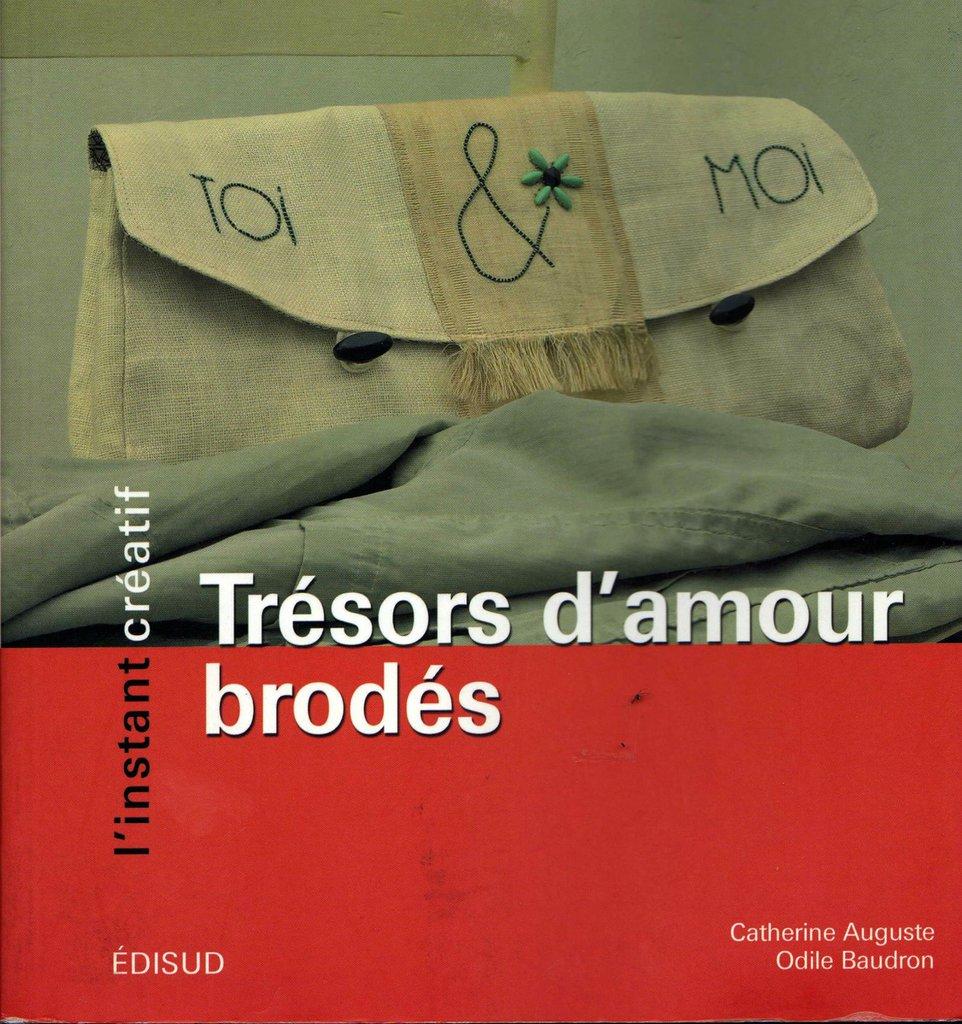 Trésor d'amour Brodès - Catherine Auguste e Odile Baudron