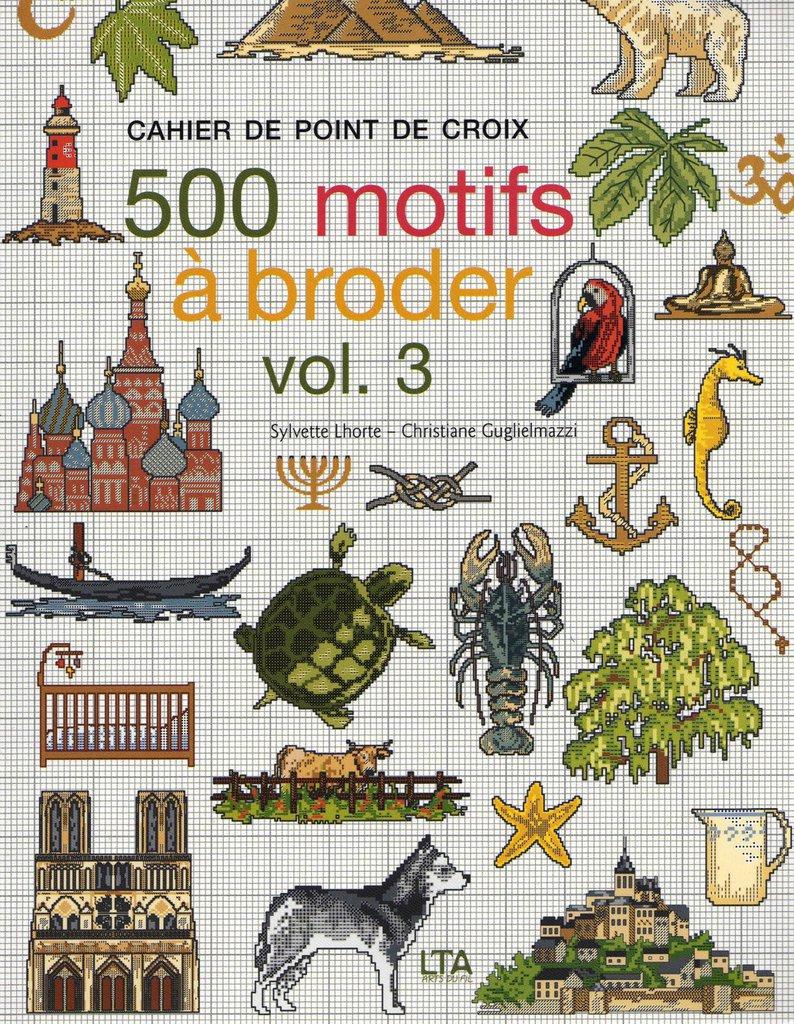 500 motifs à broder - Volume 3