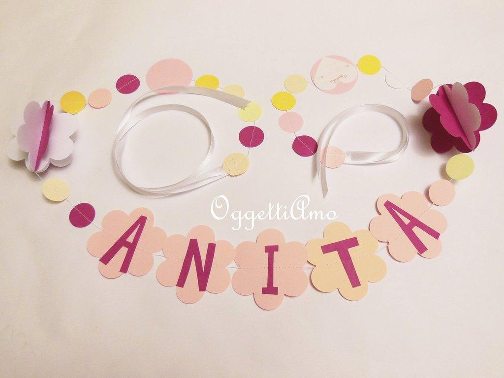 Anita: ghirlanda di lettere di carta e fiori per festeggiare la vostra bambina.