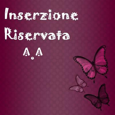 Inserzione riservata per Simona di Casetta della Fantasia^^