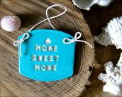 """Targa """"Home Sweet Home"""", ceramica di grès e colore del mare!Spedizione inclusa!"""