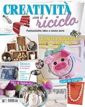 Creatività con il Riciclo (Maggio/Luglio 2015) - Speciali di Casa da Sogno n.21