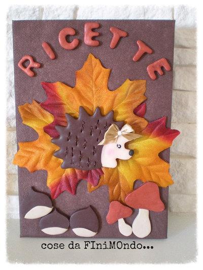 Ricettario fatto a mano, decorazione in fimo con riccio e castagne